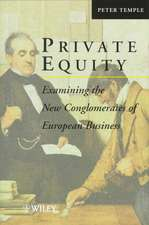 Private Equity: Examining the New Conglomerates of European Business
