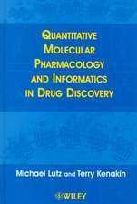Quantitative Molecular Pharmacology and Informatics in Drug Discovery