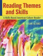 Reading Themes and Skills: A Skills-Based American Culture Reader