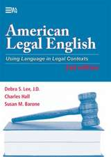 American Legal English, 2nd Edition: Using Language in Legal Contexts
