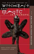 Witchcraft and Magic in Europe, Volume 1: Biblical and Pagan Societies