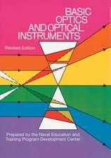 Basic Optics and Optical Instruments:  Revised Edition