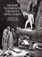 The Dore Illustrations for Dante's Divine Comedy