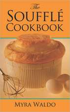 Souffle Cookbook:  You Can Make and Play