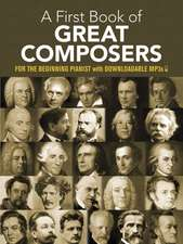 My First Book of Great Composers:  26 Themes by Bach, Beethoven, Mozart and Others in Easy Piano Arrangements