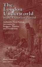 The London Underworld in the Victorian Period