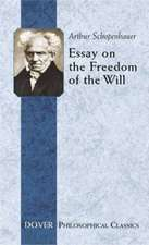 Essay on the Freedom of the Will