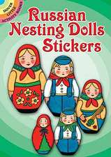Russian Nesting Dolls Stickers:  A Dual-Language Book