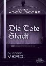 Die Tote Stadt Vocal Score
