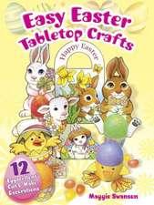 "Easy Easter Tabletop Crafts:  12 ""Eggscellent"" Cut & Make Decorations"