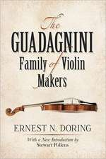 The Guadagnini Family of Violin Makers:  Theory of Physical Systems from the Viewpoint of Classical Dynamics, Including Fourier Methods