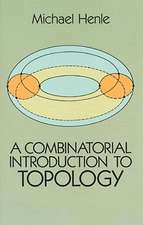 A Combinatorial Introduction to Topology