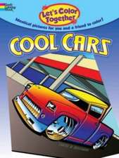 Let's Color Together:  Cool Cars