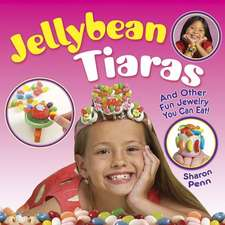 Jellybean Tiaras:  And Other Fun Jewelry You Can Eat!