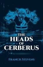 The Heads of Cerberus