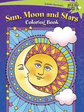 Spark Sun, Moon and Stars Coloring Book:  Inspirational Designs on a Dramatic Black Background