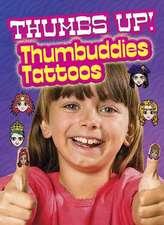 Thumbs Up! Thumbuddies Tattoos