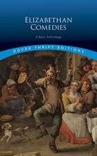 Elizabethan Comedies: A Basic Anthology