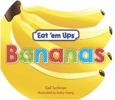 Eat 'em Ups(tm) Bananas