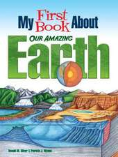 My First Book About Our Amazing Earth