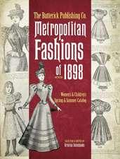Butterick Publishing Co. Metropolitan Fashions of 1898
