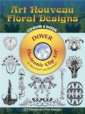 Art Nouveau Floral Designs: 227 Permission-Free Designs
