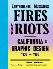 Earthquakes, Mudslides, Fires & Riots