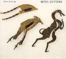 Betel Cutters from the Samuel Eilenberg Collection:  From the Samuel Eilenberg Collection