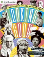 Looking Good: Fashion Fun & Flubs Activity Book