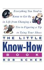 The Little Know-How Book:  How to Behave in the Workplace in the 90s