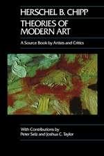 Theories of Modern Art – A Source Book By Artists & Critics