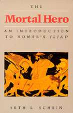 Mortal Hero – An Introduction to Homers Iliad (Paper)