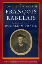 The Complete Works of Francois Rabelais (Paper)
