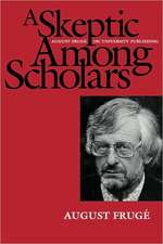 A Skeptic Among the Scholars – August Freuge on University Publishing (Paper)
