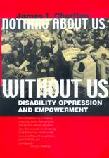 Nothing About Us Without Us – Disability Oppression & Empowerment