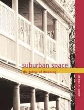 Suburban Space – The Fabric of Dwellings