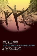 Celluloid Symphonies – Texts and Contexts in Film Music History