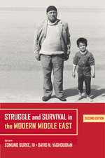 Struggle and Survival in the Modern Middle East 2e