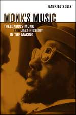 Monk′s Music – Thelonious Monk and Jazz History in  the Making