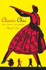 Classic Chic – Music, Fashion, and Modernism