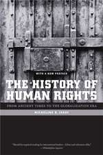 The History of Human Rights – From Ancient Times to the Globalization Era