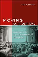 Moving Viewers – American Film and the Spectator′s Experience