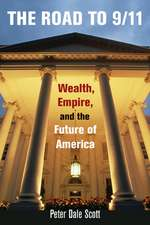 Road to 9/11 – Wealth, Empire, and the Future of America