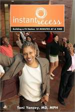 Instant Recess – Building a Fit Nation 10 Minutes at a Time