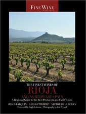 Finest Wines of Rioja and Northwest Spain – A Regional Guide