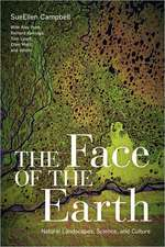 The Face of the Earth – Natural Landscapes, Science, and Culture
