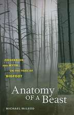 Anatomy of a Beast – Obsession and Myth on the Trail of Bigfoot
