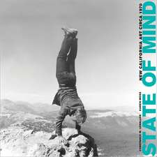 State of Mind – New California Art circa 1970
