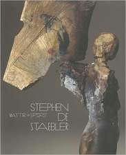 Matter and Spirit – Stephen de Staebler – With Essays by Dore Ashton and Rick Newby
