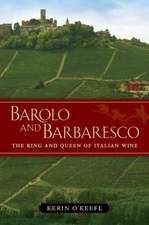 Barolo and Barbaresco – The King and Queen of Italian Wine